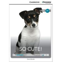 So Cute! Cambridge Discovery Education Interactive Readers (z kodem) (2014)