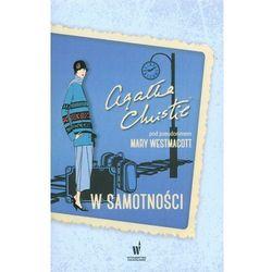W samotności - Dostawa zamówienia do jednej ze 170 księgarni Matras za DARMO, pozycja z kategorii Poezja
