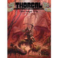 THORGAL LOUVE TOM 2 DŁOŃ BOGA TYRA, Egmont