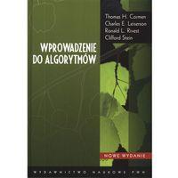 Wprowadzenie do algorytmów Nowe wydanie, Wydawnictwo Naukowe PWN