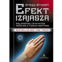 Efekt Izajasza, Braden Gregg