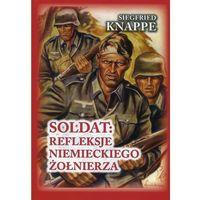 Soldat: refleksje niemieckiego żołnierza (opr. twarda)