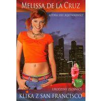 Klika z San Francisco. Urodziny złośnicy, De La Cruz Melissa