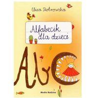 Alfabecik dla dzieci - Eliza Piotrowska, Media Rodzina