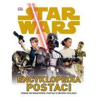 Star Wars. Encyklopedia postaci, oprawa twarda