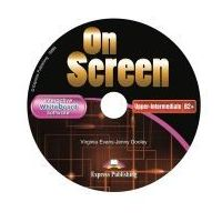 On Screen Upper-Intermediate (B2+). Oprogramowanie Tablicy Interaktywnej (9788379730278)