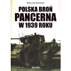 Polska broń pancerna w 1939 roku (ISBN 9788311121065)