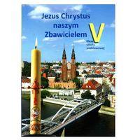 Praca zbiorowa 05 katechizm-jezus chrystus naszym zbawi św. krzyż 9788373424838