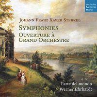 Sterkel: Symphonies Nos. 1 & 2 / Ouverture A Grand Orchestre (CD) - L'arte Del Mondo