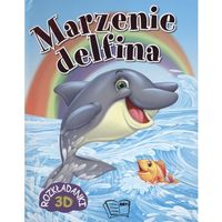 Marzenie delfin Rozkładanki 3D, praca zbiorowa