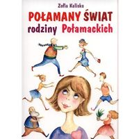 Połamany świat rodziny Połamackich (ilość stron 176)