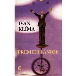 Premier i anioł - Ivan Klima (kategoria: Literatura piękna i klasyczna)