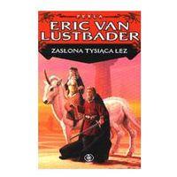 ZASŁONA TYSIĄCA ŁEZ Eric Van Lustbader (8373013229)