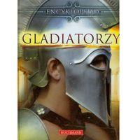 Gladiatorzy Encyklopedia (opr. twarda)