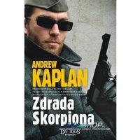 Zdrada Skorpiona - Andrew Kaplan, oprawa miękka