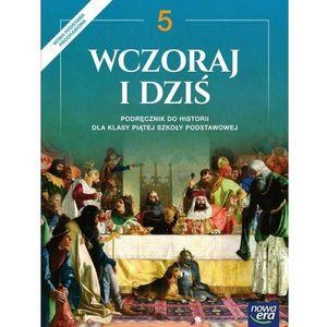 Historia SP 5 Wczoraj i dziś Podr. w.2018 NE - Grzegorz Wojciechowski (236 str.)