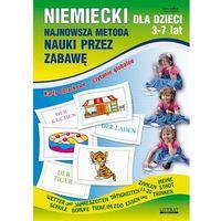 Niemiecki dla dzieci 3-7 lat Najnowsza metoda nauki przez zabawę