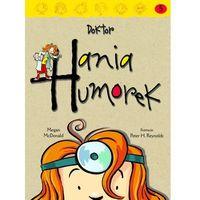 Hania Humorek 5 Doktor Hania Humorek, McDonald Megan