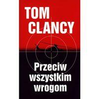 Przeciw wszystkim wrogom - Tom Clancy, Albatros