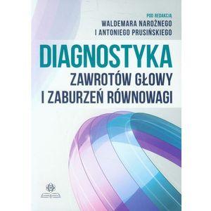 Diagnostyka zawrotów głowy i zaburzeń równowagi, praca zbiorowa