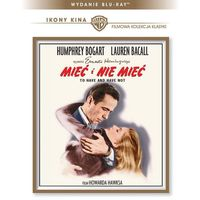 Mieć i nie mieć (Blu-Ray) - Howard Hawks (7321999341282)