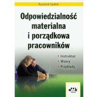 Odpowiedzialność materialna i porządkowa pracowników (Ryszard Sadlik)
