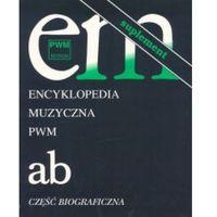 Encyklopedia muzyczna PWM. Część biograficzna. Tom 1. A-B. Suplement, Dziębowska Elżbieta