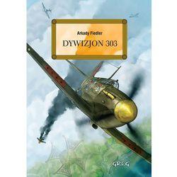 Dywizjon 303 - Wysyłka od 3,99 (kategoria: Biografie i wspomnienia)