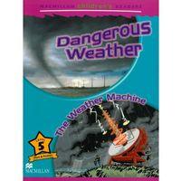 Macmillan Children's Readers Level 5 Dangerous Weather/The Weather Machine, Macmillan
