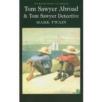 Tom Sawyer Abroad Tom Sawyer Detective (9781840221831)