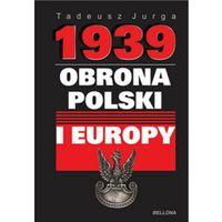 1939 Obrona Polski i Europy - Tadeusz Jurga
