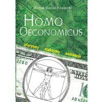 Homo Oeconomicus Aforyzmy maksymy sentencje, pozycja wydawnicza
