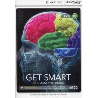 Get Smart: Our Amazing Brain. Cambridge Discovery Education Interactive Readers (z kodem) (9781107650633)