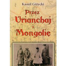 Przez Urianchaj i Mongolię, pozycja wydawnicza