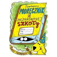 Zwariowany podręcznik z zaczarowanej szkoły - ROBERT TROJANOWSKI