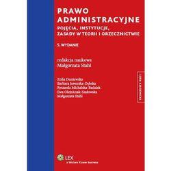 Prawo administracyjne. Pojęcia, instytucje, zasady w teorii i orzecznictwie (Wolters Kluwer)