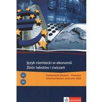 Język niemiecki w ekonomi Zbiór tekstów i ćwiczeń