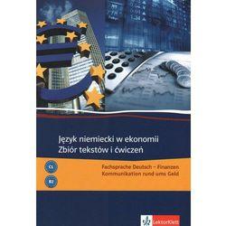 Język niemiecki w ekonomi Zbiór tekstów i ćwiczeń, książka z kategorii Biznes, ekonomia