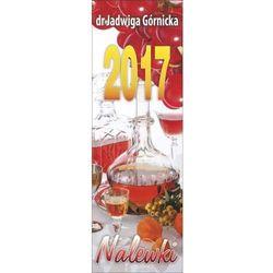 Kalendarz 2017 Paskowy - Nalewki AWM, kup u jednego z partnerów