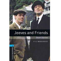 OXFORD BOOKWORMS LIBRARY New Edition 5 JEEVES AND FRIENDS