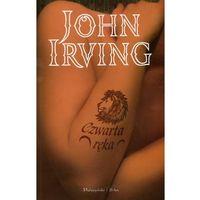 Czwarta ręka - John Irving, Prószyński Media
