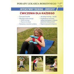 Intensywny trening CrossFit Ćwiczenia dla każdego - Chojnowska Emilia, Wszelaki Michał (Literat)