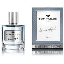 Tom Tailor Be Mindful Men 30ml EdT