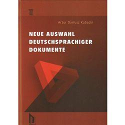 NEUE AUSWAHL DEUTSCHSPRACHIGER DOKUMENTE, książka w oprawie twardej