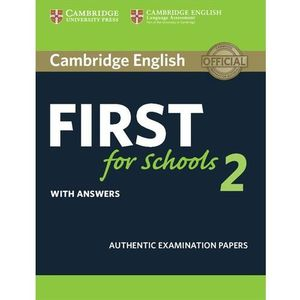 Cambridge English First for Schools 2 Student's Book with answers (192 str.)