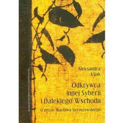 Odkrywca innej Syberii i Dalekiego Wschodu, rok wydania (2010)