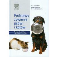 Podstawy żywienia psów i kotów. Podręcznik dla lekarzy i studentów weterynarii, URBAN PARTNER
