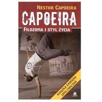 Capoeira. Filozofia i styl życia Capoeira Nestor (2010)