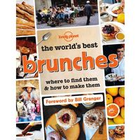 Lonely Planet The World's Best Brunches (9781743607466)
