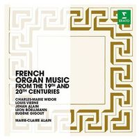 French Organ Music From The 19th And 20th Centuries (CD) - Marie-Claire Alain